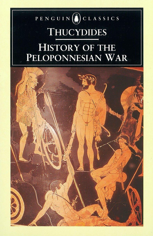 History of the Peloponnesian War: Thucydides, Finley, M. I., Warner, Rex, Finley, M. I.: 9780140440393: Amazon.com: Books