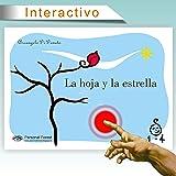 La hoja y la estrella: e-book interactivo para niños de hasta 4 años (1-4 nº 1)