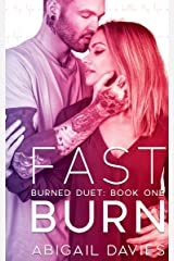 Fast Burn: (Asher & Elodie: Easton Family Saga) (Burned Duet Book 1) Kindle Edition