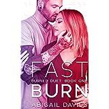 Fast Burn: (Asher & Elodie: Easton Family Saga) (Burned Duet Book 1)