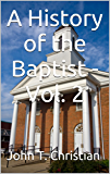 A History of the Baptist - Vol. 2