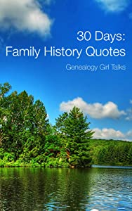 30 Days: Family History Quotes