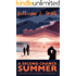 A Second Chance Summer: Uplifting, engaging and romantic fiction from a small town by the sea. (Coming Back to Cornwall Book 1)