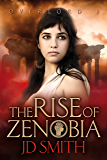 The Rise of Zenobia (Overlord Book 1)