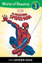 The Amazing Spider-Man: This is Spider-Man (Level 1 Reader) (Marvel Reader (ebook)) Kindle Edition