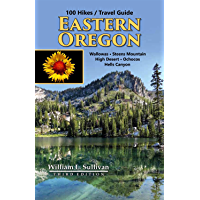 100 Hikes / Travel Guide: Eastern Oregon