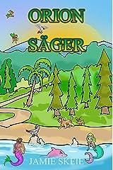 Orion Säger (Swedish Edition) Kindle Edition