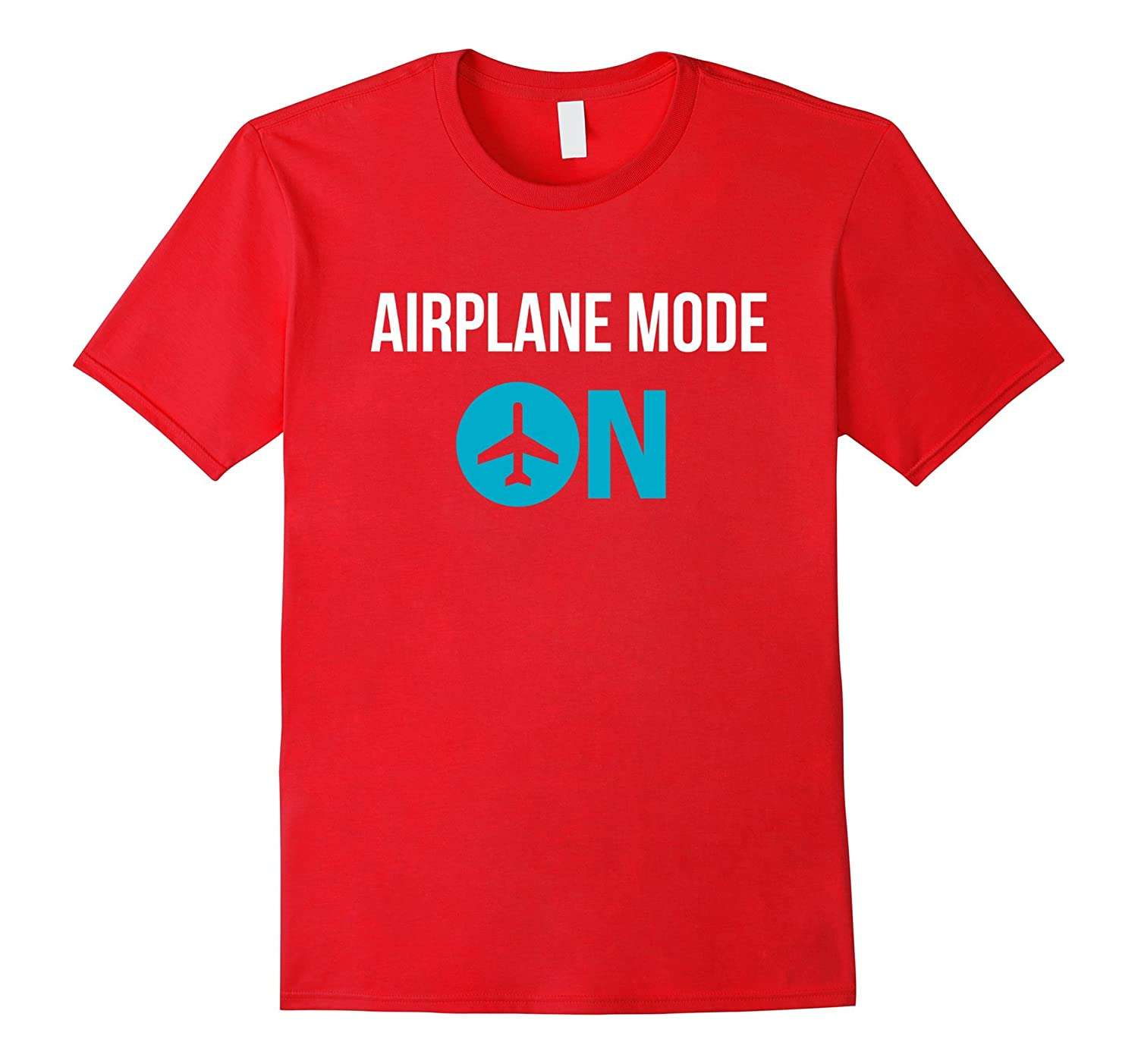 Airplane Mode On T-Shirt Cool Vacation Tee Shirt-PL