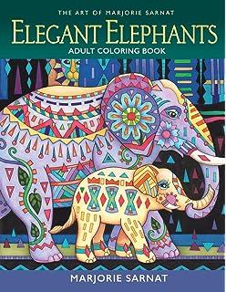 the art of marjorie sarnat elegant elephants adult coloring book - Elephant Coloring Book