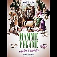 Mamme vegane contro l'invidia