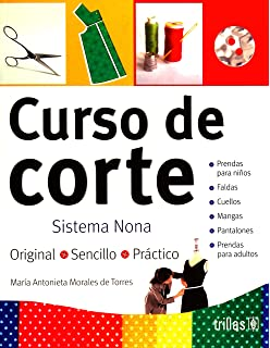 Curso de corte/ Pattern Cutting Course: Sistema Nona (Spanish Edition)