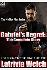 Gabriel's Regret:: The Complete Story (The Medlov Men Series Book 4) Kindle Edition