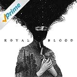 Royal Blood [Explicit]