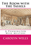 The Room with the Tassels: A Pennington Wise Mystery