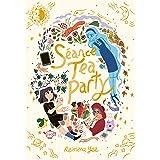 Séance Tea Party: (A Graphic Novel)