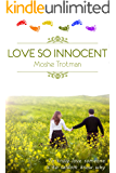 LOVE SO INNOCENT: Powerful and riveting!