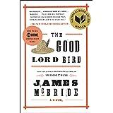 The Good Lord Bird: A Novel