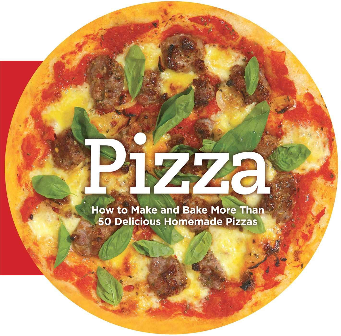 Read Online Pizza: How to Make and Bake More Than 50 Delicious Homemade Pizzas pdf