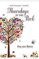 Thursdays in the Park Kindle Edition