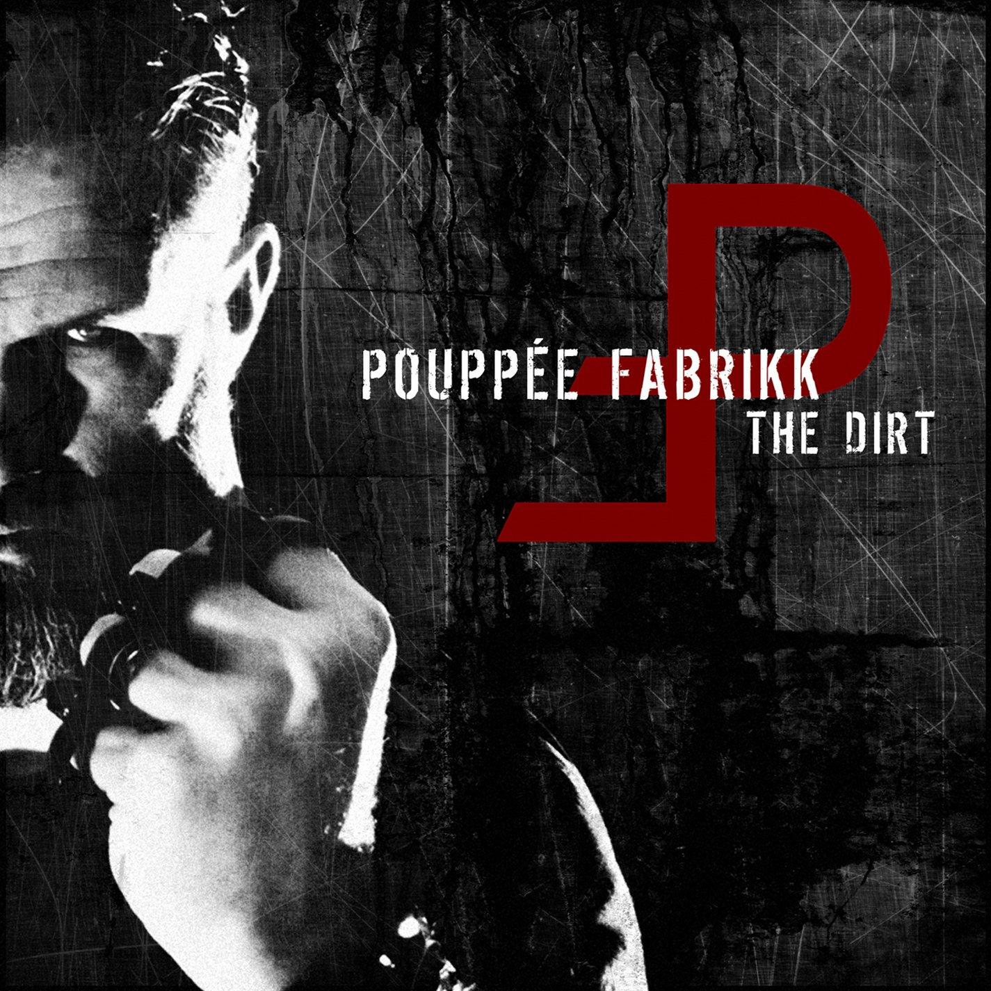 CD : Pouppee Fabrikk - The Dirt (CD)
