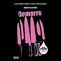 Gomorra: Un viaje al imperio económico y al sueño de poder de la Camorra
