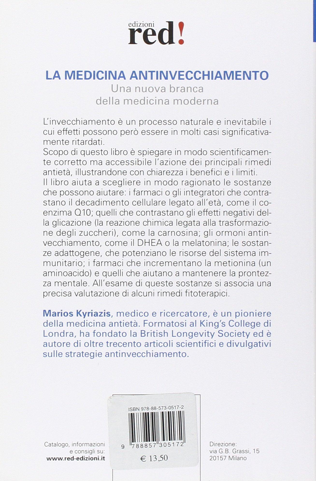 La medicina antinvecchiamento (Laltra medicina): Amazon.es: Marios Kyriazis: Libros en idiomas extranjeros