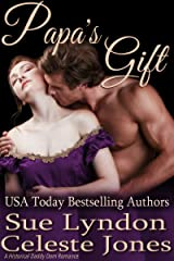 Papa's Gift: A Historical Daddy Dom Romance (Little Ladies of Talcott House Book 3) Kindle Edition