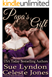 Papa's Gift: A Historical Daddy Dom Romance (Little Ladies of Talcott House Book 3)