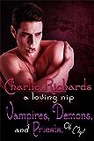 Vampires, Demons, & Priests, Oh my! (A Loving Nip Book 11)