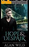 Hope & Despair : Full Circle (5280 Investigation Series Book 1)