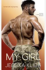 My Girl : To hell with impropriety. (Heroes For Hire Romance) Kindle Edition
