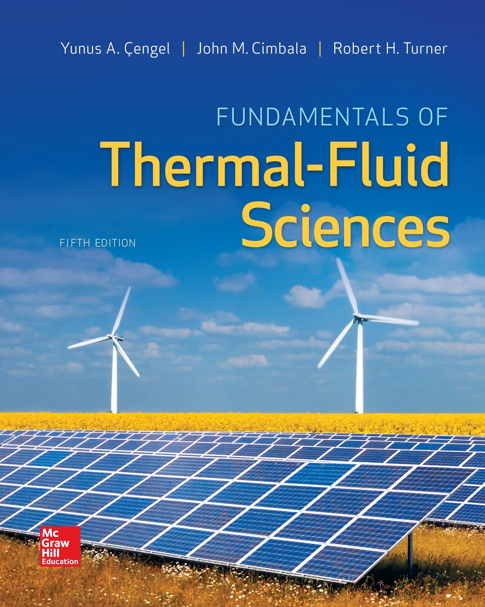 Fundamentals of thermal-fluid sciences with student resource dvd.