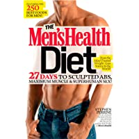 The Men's Health Diet: 27 Days to Sculpted Abs, Maximum Muscle & Superhuman Sex!