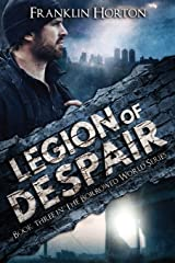 Legion of Despair: Book Three in The Borrowed World Series (Volume 3) Paperback