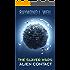 The Slaver Wars: Alien Contact