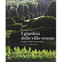 I Giardini Delle Ville Venete Gardens Veneto Vills