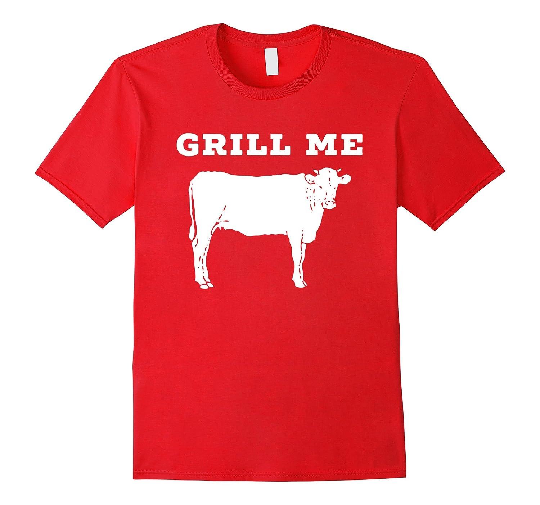 Grill Me BBQ T Shirt-TH