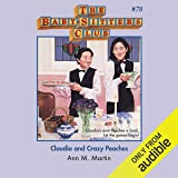 Claudia and Crazy Peaches: The Baby-Sitters Club, Book 78