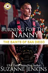Burning for the Nanny: The Saints of San Diego Kindle Edition