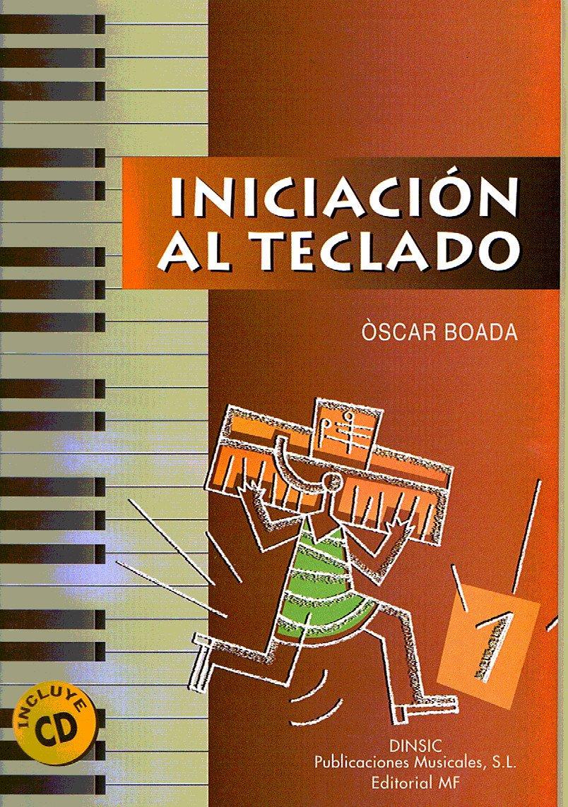 BOADA O. - Iniciacion al Teclado Vol.1 (Inc.CD): BOADA O.: 9788486949792: Amazon.com: Books