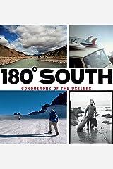 180° South: Conquerors of the Useless (English Edition) Edición Kindle