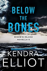 Below the Bones (Widow's Island Novella Book 5) Kindle Edition