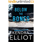 Below the Bones (Widow's Island Novella Book 5)