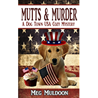 Mutts & Murder: A Dog Town USA Cozy Mystery (English Edition)