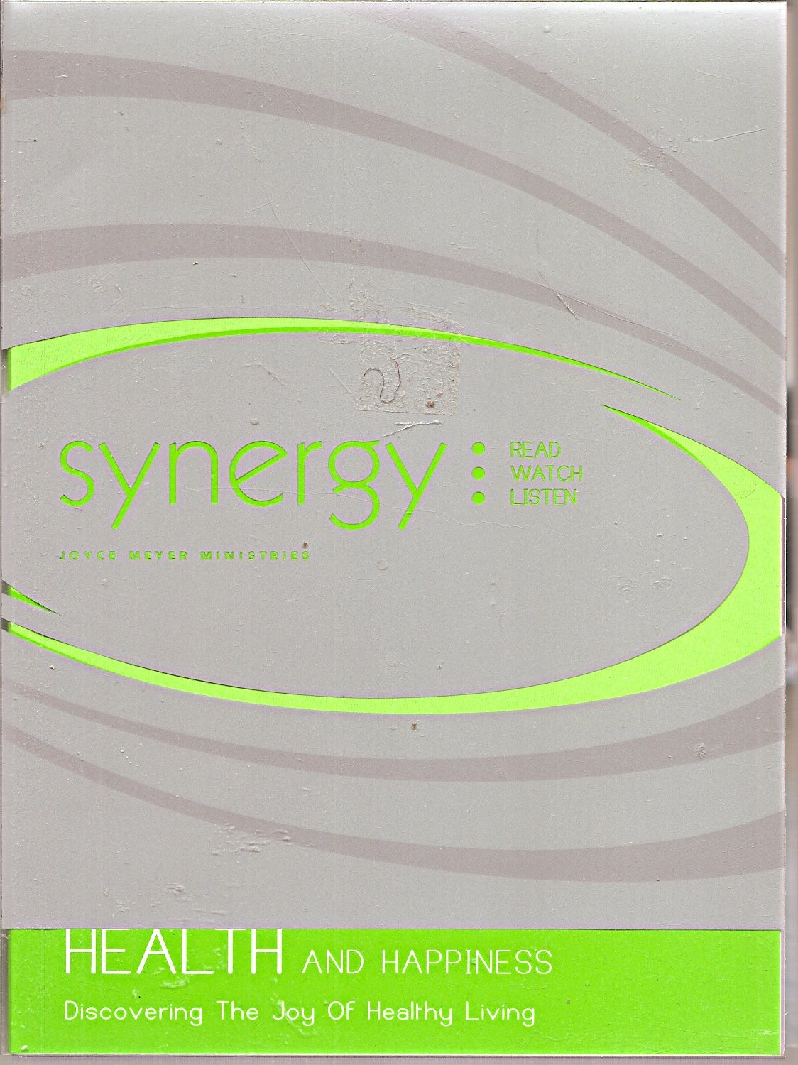 Download Synergy: Health and Happiness--Discovering the Joy of Healthy Living (Book, DVD, 2-CD set) pdf epub