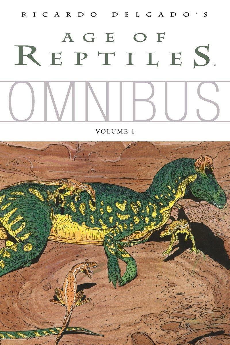 Age of Reptiles Omnibus: Volume 1