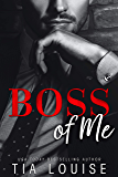 Boss of Me: A grumpy boss, enemies-to-lovers romance (Fight for Love) (English Edition)