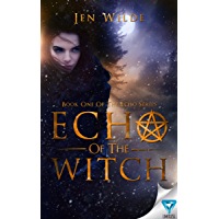 Echo of the Witch (The Echo Series Book 1) (English Edition)