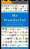 Mr Wonderful: Daddy Understood Everything...
