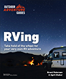 RVing, 4E (Outdoor Adventure Guides)